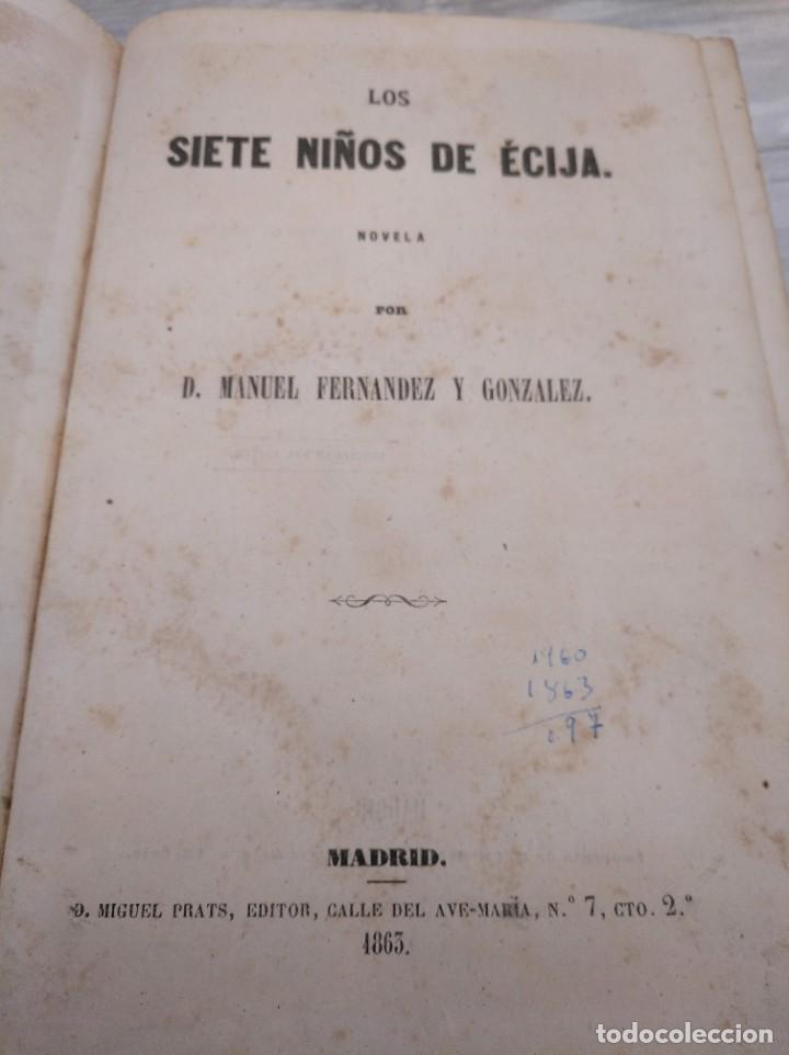 Libros antiguos: LOS SIETE NIÑOS DE ÉCIJA (1863) - ILUSTRADO CON 17 LÁMINAS - Foto 4 - 186153163