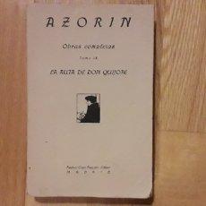 Libros antiguos: LA RUTA DE DON QUIJOTE, AZORIN,. Lote 186284591