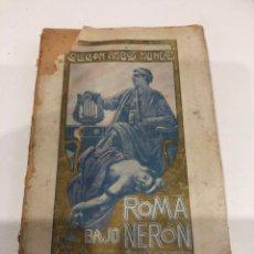 Libros antiguos: ROMA BAJO NERON. Lote 186359727