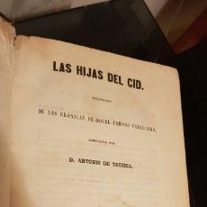 Libros antiguos: LAS HIJAS DEL CID. ANTONIO DE TRUEBA. MADRID 1859. NOVELA SIGLO XIX.. Lote 187465446