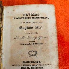 Libros antiguos: NOVELAS E HISTORIAS MARITIMAS POR EUGENIO SUE , BARCELONA 1845 .. Lote 187707937