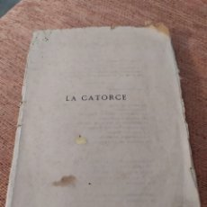 Libros antiguos: LA CATORCE, PEDRO MATA, EDICIÓN DE 1918, ÚNICA, VER. Lote 189306910