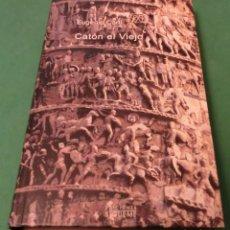Libros antiguos: CATÓN EL VIEJO - EUGENIO CORTI (LIBRO COMO NUEVO) PERFECTO ESTADO!!!. Lote 189546380
