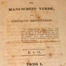 Libros antiguos: EL MANUSCRITO VERDE. GUSTAVO DROINEAU. TOMO I. IMP SANCHA. 1837. Lote 189806177
