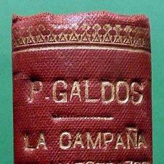 Libros antiguos: LA CAMPAÑA DEL MAESTRAZGO / LA ESTAFETA ROMÁNTICA - B. P. GALDÓS - 1929 / 1918. Lote 191729618