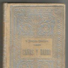 Libros antiguos: NOVELA CAÑAS Y BARRO - VICENTE BLASCO IBAÑEZ - 1903 - F. SEMPERE Y Cª EDITORES 1903 - 1ª EDICIÓN. Lote 192168226