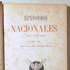 Libros antiguos: PÉREZ GALDÓS, BENITO - EPISODIOS NACIONALES. TOMO IX. EL TERROR DE 1824. UN VOLUNTARIO REALISTA - C.. Lote 192352485