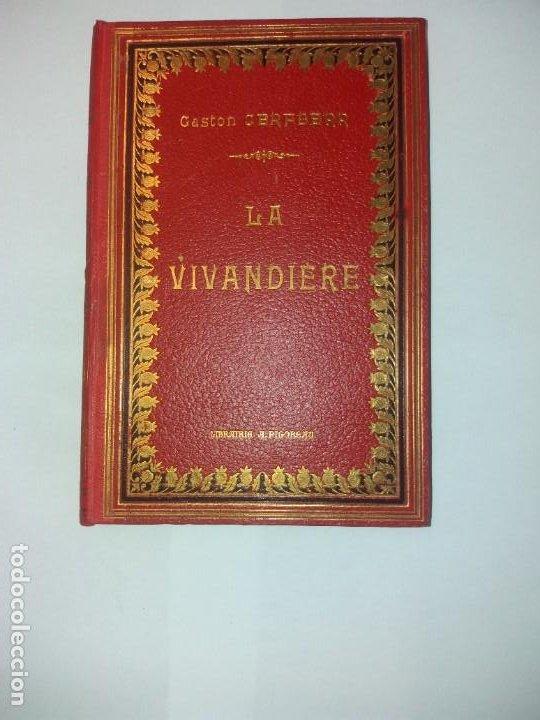 BONITO LIBRO 1890 LA VIVANDIERE NOVELA HISTORICA SOBRE NAPOLEON (Libros antiguos (hasta 1936), raros y curiosos - Literatura - Narrativa - Novela Histórica)