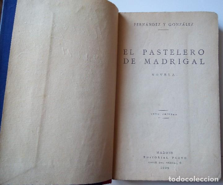 Libros antiguos: Fernández y González: El pastelero del madrigal. Tomos I y II - Foto 2 - 194178362