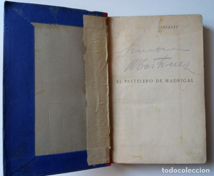 Libros antiguos: Fernández y González: El pastelero del madrigal. Tomos I y II - Foto 4 - 194178362