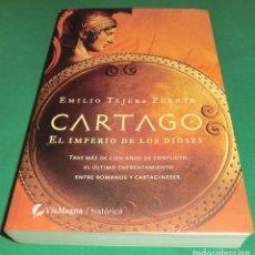 Libros antiguos: CARTAGO EL IMPERIO DE LOS DIOSES - EMILIO TEJERA PUENTE [LIBRO NUEVO]...EN LIBRERÍAS 19.95€. Lote 194231002