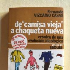 Libros antiguos: DE CAMISA VIEJA A CHAQUETA NUEVA18X13229. Lote 194573173