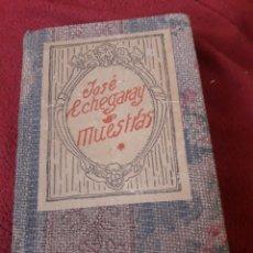 Libros antiguos: JOSÉ ECHEGARAY, MUESTRAS, LIBRO DE EDITORIAL IBERO AMERICANA. Lote 194583877