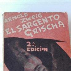 Libros antiguos: EL SARGENTO GRISCHA. AUTOR: ARNOLD ZEIG. Lote 194665928