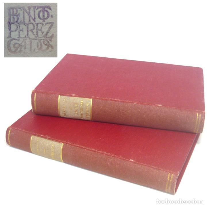 1922 - GALDÓS: EPISODIOS NACIONALES - GERONA - LA DE LOS TRISTES DESTINOS - LOTE DE 2 LIBROS (Libros antiguos (hasta 1936), raros y curiosos - Literatura - Narrativa - Novela Histórica)