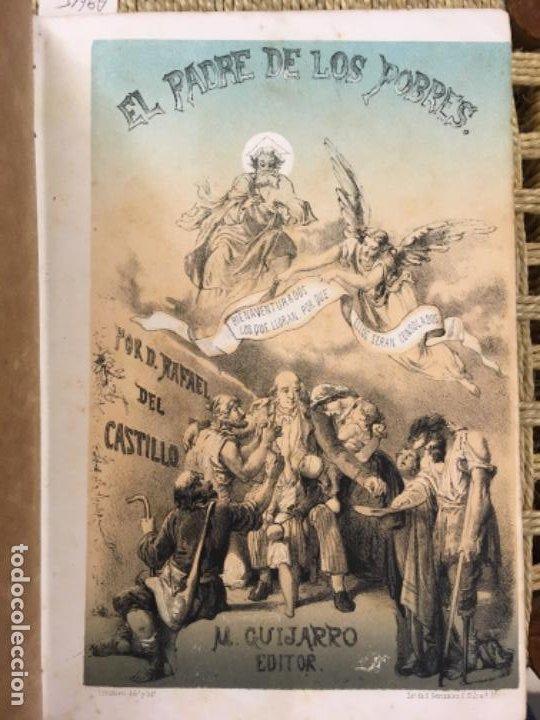 Libros antiguos: EL PADRE DE LOS POBRES, RAFAEL DEL CASTILLO, 1862 - Foto 2 - 194863506