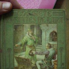Libros antiguos: LOS SIETE INFANTES DE LARA, MANUEL VALLVÉ. L.12820-469. Lote 194934176