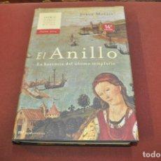 Libros antiguos: EL ANILLO , LA HERENCIA DEL ÚLTIMO TEMPLARIO - JORGE MOLIST - NHF. Lote 194949987