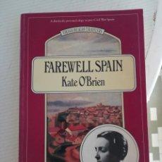 Libros antiguos: FAREWELL SPAIN, EN INGLÉS. Lote 195074717