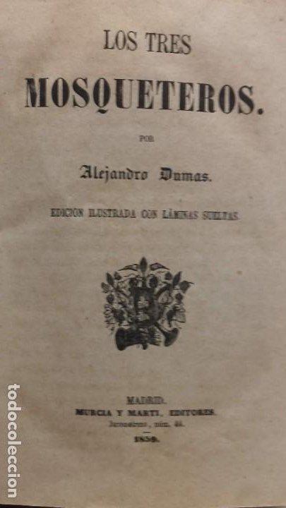 LOS TRES MOSQUETEROS, ALEJANDRO DUMAS, EDICION ILUSTRADA 1859. (Libros antiguos (hasta 1936), raros y curiosos - Literatura - Narrativa - Novela Histórica)