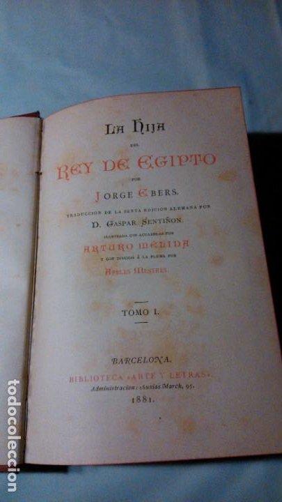 Libros antiguos: LA HIJA DEL REY DE EGIPTO- JORGE EBERS- DIBUJOS A PLUMA APELES MESTRES - 1881- TOMOS I Y II - Foto 4 - 195337812