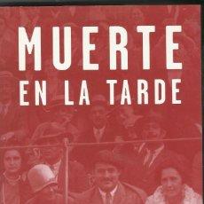 Libros antiguos: MUERTE EN LA TARDE. Lote 195783623