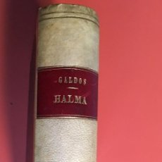 Libros antiguos: HALMA / TRISTANA - PÉREZ GALDÓS - LAS 2 SON PRIMERA EDICIÓN - 1895 - 1892 - LA GUIRNALDA. Lote 195886186