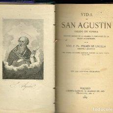Livres anciens: VIDA DE SAN AGUSTÍN FR.FERMÍN DE UNCILLA ARROITA JÁUREGUI MADRID 1887 PRIMERA EDICIÓN. Lote 196095277