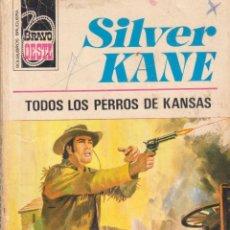 Libros antiguos: TODOS LOS PERROS DEL OESTE. COLECCION BRAVO OESTE . Lote 196365458