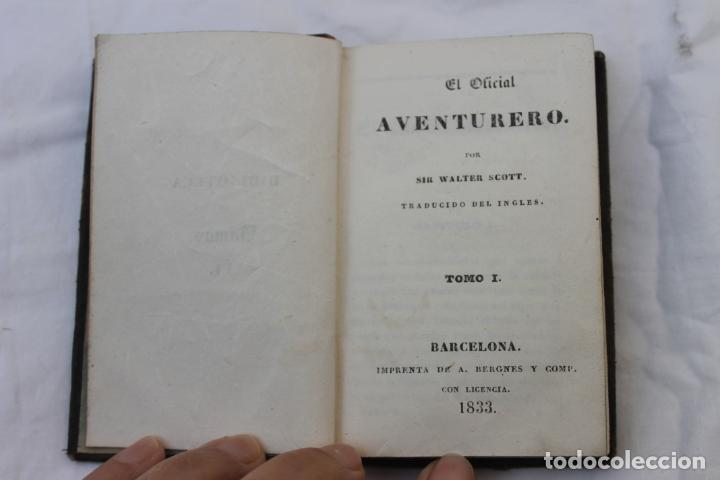 Libros antiguos: LIBRO EL OFICIAL AVENTURERO POR SIR WALTER SCOTT, BARCELONA 1833, TOMO 1, - Foto 2 - 196532092