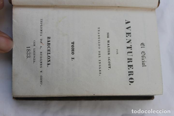 Libros antiguos: LIBRO EL OFICIAL AVENTURERO POR SIR WALTER SCOTT, BARCELONA 1833, TOMO 1, - Foto 4 - 196532092