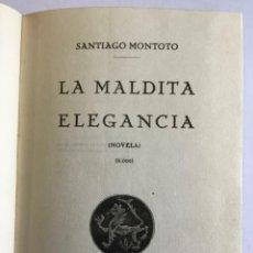 Libros antiguos: LA MALDITA ELEGANCIA.. Lote 196841596