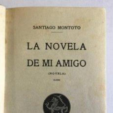 Libros antiguos: LA NOVELA DE MI AMIGO.. Lote 196842318