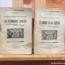 Libros antiguos: 1906 ALEJANDRO DUMAS, LOS HERMANOS CORSOS, EL HOMBRE DE LOS CUENTOS. BIBLIOTECA DEL DIARIO UNIVERSAL. Lote 198193681