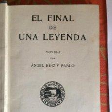 Libros antiguos: EL FINAL DE UNA LEYENDA. Lote 198885846