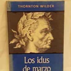 Libros antiguos: LOS IDUS DE MARZO. Lote 199140160