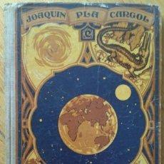 Libros antiguos: LA TIERRA Y SU HISTORIA. JOAQUIN PLA CARGOL. (170 GRABADOS). Lote 202330113
