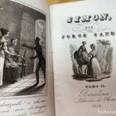 Livres anciens: AÑO 1838.- SIMON. JORGE SAND. BARCELONA. INTONSO. DECLARADO LIBRO PROHIBIDO.. Lote 202351405