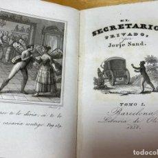 Livres anciens: AÑO 1838.- EL SECRETARIO PRIVADO. JORGE SAND. INTONSO. DECLARADO LIBRO PROHIBIDO.. Lote 202351646