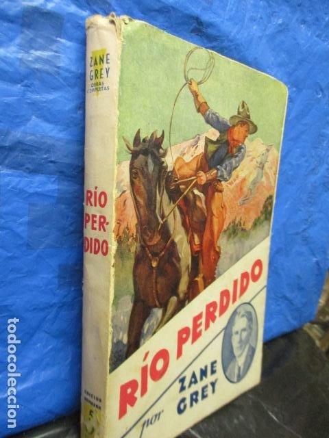 Libros antiguos: RIO PERDIDO 1933 - Grey,Zane - Foto 2 - 202522140