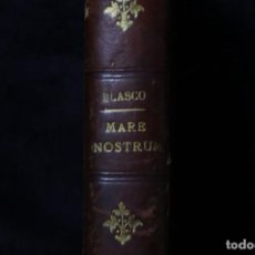 Libros antiguos: VICENTE BLASCO IBAÑEZ MARE NOSTRUM PROMETEO. Lote 204482183