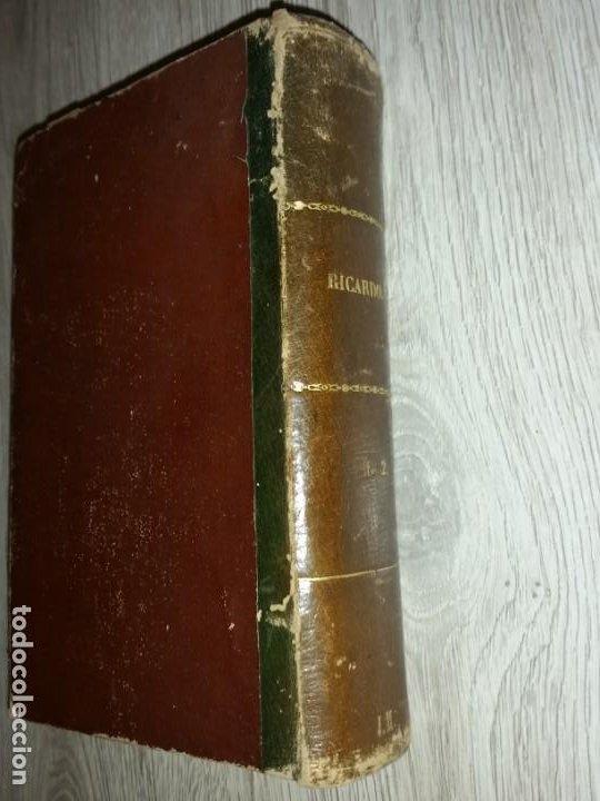 Libros antiguos: RICARDO, HISTORIA DE UN CORAZON - ESCRITO POR D. EMILIO CASTELAR - MADRID, 1877. 2 TOMOS EN 1 LIBRO - Foto 5 - 205458188