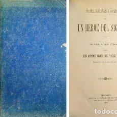 Libros antiguos: VALLE Y SERRANO, ANTONIO MARÍA DEL. VIAJES, HAZAÑAS Y AVENTURAS DE UN HÉROE DEL SIGLO XIII. 1894.. Lote 206263900