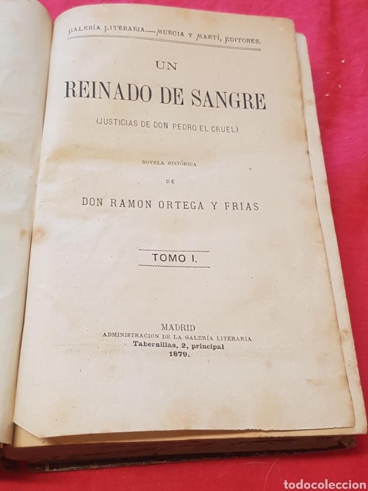 Libros antiguos: Un Reinado de sangre Justicias de Don Pedro el Cruel 1879 Ramón Ortega y Frías ed. Murcia y Martín - Foto 3 - 208130343