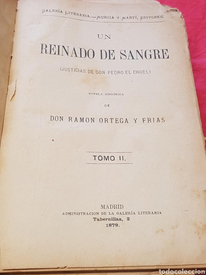 Libros antiguos: Un Reinado de sangre Justicias de Don Pedro el Cruel 1879 Ramón Ortega y Frías ed. Murcia y Martín - Foto 4 - 208130343