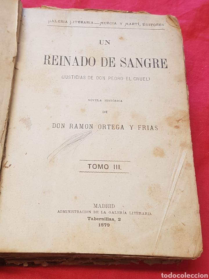 Libros antiguos: Un Reinado de sangre Justicias de Don Pedro el Cruel 1879 Ramón Ortega y Frías ed. Murcia y Martín - Foto 5 - 208130343