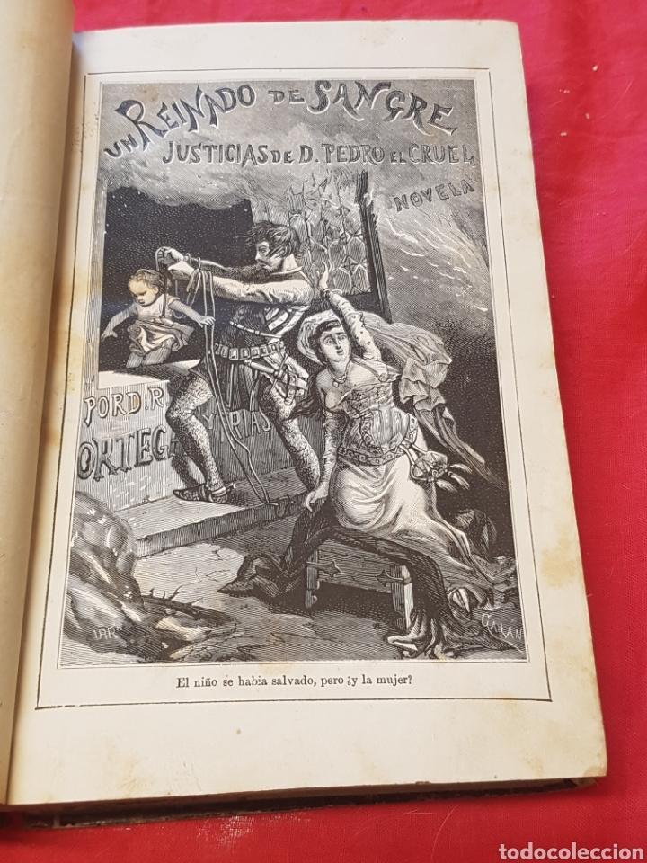 Libros antiguos: Un Reinado de sangre Justicias de Don Pedro el Cruel 1879 Ramón Ortega y Frías ed. Murcia y Martín - Foto 2 - 208130343