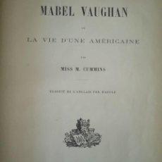 Libros antiguos: LA VIDA DE UNA AMERICANA 1896 MABEL CUMMINS. Lote 208139940