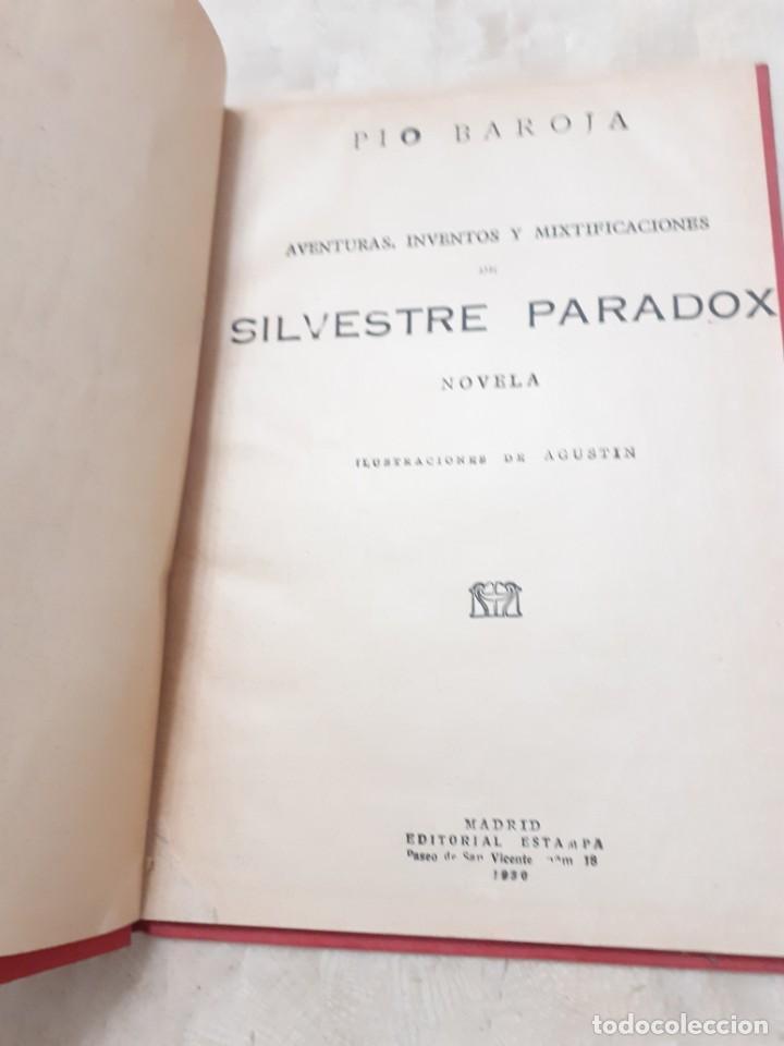 Libros antiguos: Aventuras, inventos y mixtificaciones de Silvestre Paradox Pio Baroja 1930 - Foto 2 - 208397913