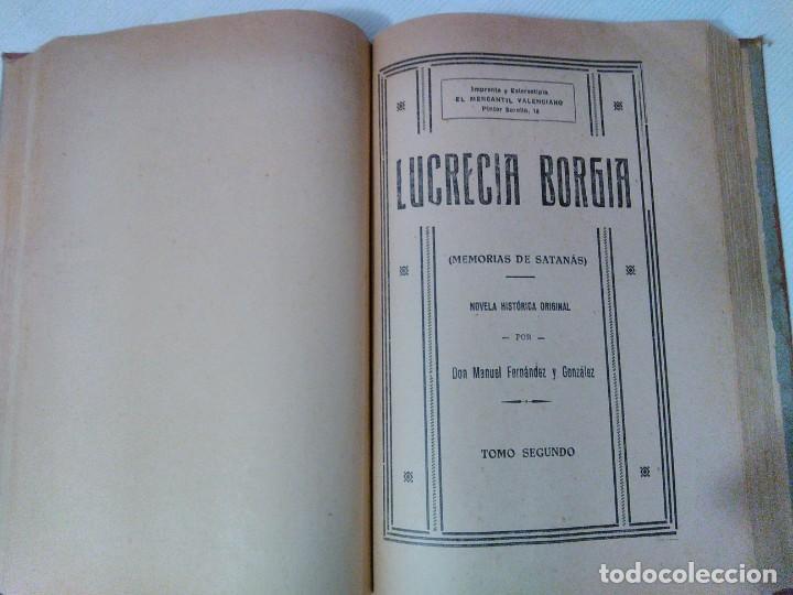 Libros antiguos: Lucrecia Borgia ( Memorias de Satanás) de Manuel Fernández y González Años 20. - Foto 6 - 208805518